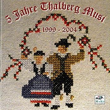 5 Jahre Thalberg Musi