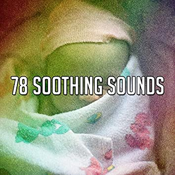 78 Soothing Sounds