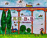 eikoku de B and B: Kapitan Hojo no Logbook tori to unga to Narrowboat (Japanese Edition)