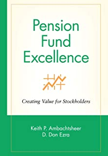 Pension Fund Excellence: Creating Value for Stakeholders