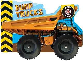 Zippy Wheels: Dump Trucks