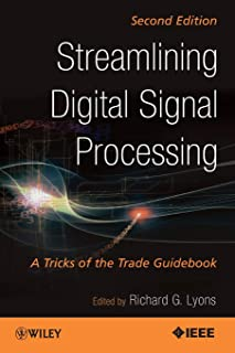Streamlining Digital Signal Processing: A Tricks of the Trade Guidebook, 2nd Edition