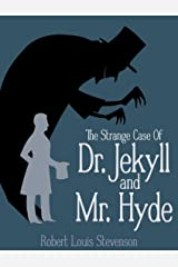 Strange Case of Dr. Jekyll and Mr. Hyde Annotated Kindle Edition