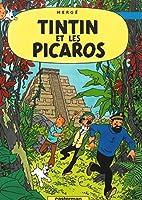 Tintin Et Les Picaros (Les Aventures De Tintin)