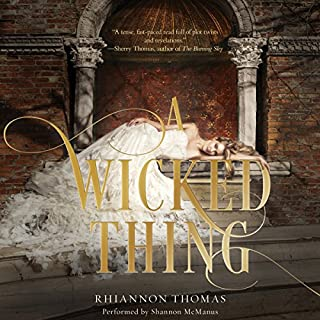 A Wicked Thing                   By:                                                                                                                                 Rhiannon Thomas                               Narrated by:                                                                                                                                 Shannon McManus                      Length: 8 hrs and 42 mins     18 ratings     Overall 3.7