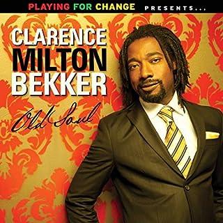 Old Soul by Clarence Milton Bekker (2012-02-28)