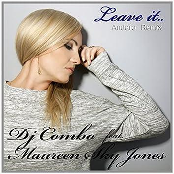 Leave It (feat. Maureen Sky Jones) [Andaro Remix]