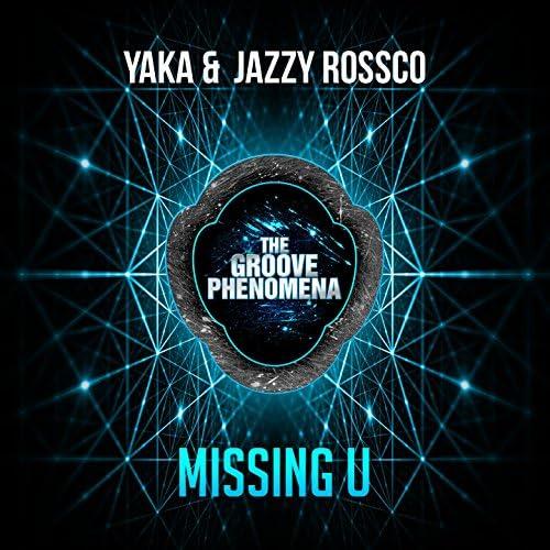 Yakka, Jazzy Rossco