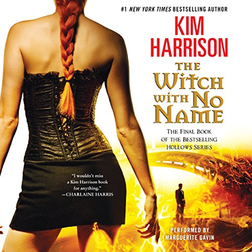 The Witch with No Name     The Hollows, Book 13              By:                                                                                                                                 Kim Harrison                               Narrated by:                                                                                                                                 Marguerite Gavin                      Length: 17 hrs and 29 mins     2,960 ratings     Overall 4.7