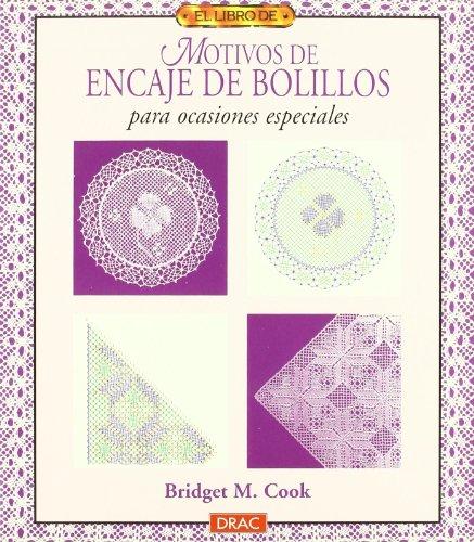 El libro de MOTIVOS DE ENCAJE DE BOLILLOS PARA OCASIONES ESP