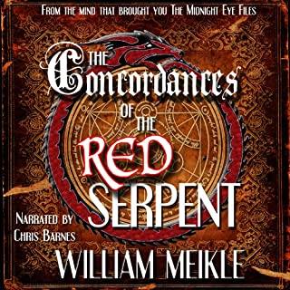 The Concordances of the Red Serpent                   By:                                                                                                                                 William Meikle                               Narrated by:                                                                                                                                 Chris Barnes                      Length: 7 hrs     10 ratings     Overall 4.3