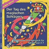 German Magic Bat Day in German: Kids Baseball Book for Ages 3-7 (Hometown All Stars)
