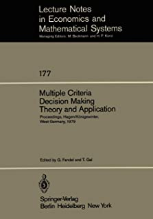 Multiple Criteria Decision Making Theory and Application: Proceedings of the Third Conference Hagen/Königswinter, West Ger...