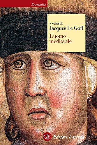 L'uomo medievale (Economica Laterza Vol. 6)