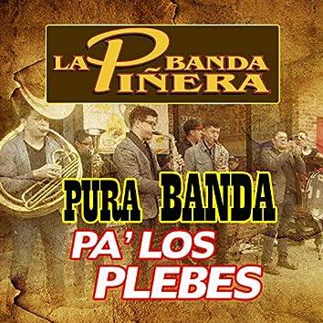 Pura Banda Pa' Los Plebe