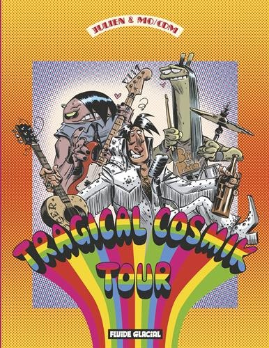 Cosmik Roger - Tome 06 - Tragical Cosmik tour