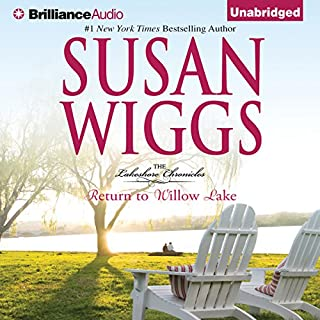 Return to Willow Lake     Lakeshore Chronicles, Book 9              By:                                                                                                                                 Susan Wiggs                               Narrated by:                                                                                                                                 Joyce Bean                      Length: 8 hrs and 58 mins     159 ratings     Overall 4.3