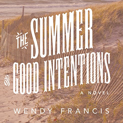 The Summer of Good Intentions cover art