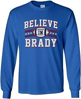 Long Sleeve Adult T-Shirt Believe in Brady Ball Football Sports DT