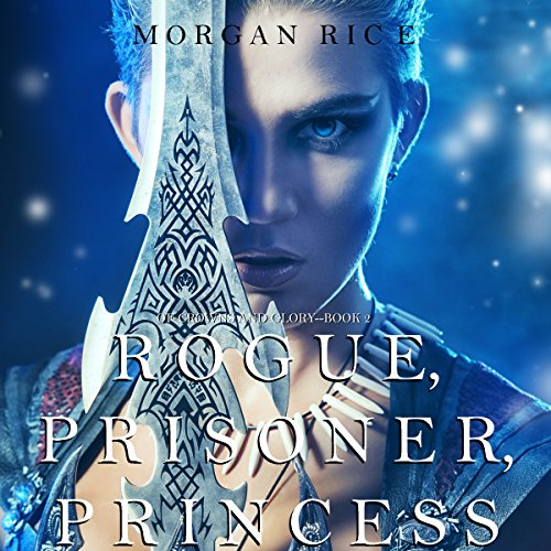 Rogue, Prisoner, Princess  By  cover art