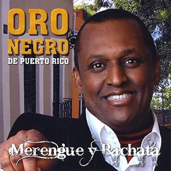 Oro Negro De Puerto Rico- Merengue Y Bachata