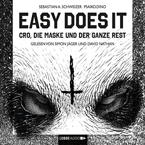 Easy does it: Cro, die Maske und der ganze Rest