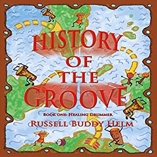 History of the Groove: Healing Drummer cover art