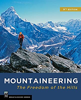 Mountaineering: The Freedom of the Hills by Mountaineers Books