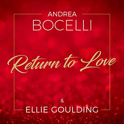 Return To Love Feat Ellie Goulding By Andrea Bocelli On