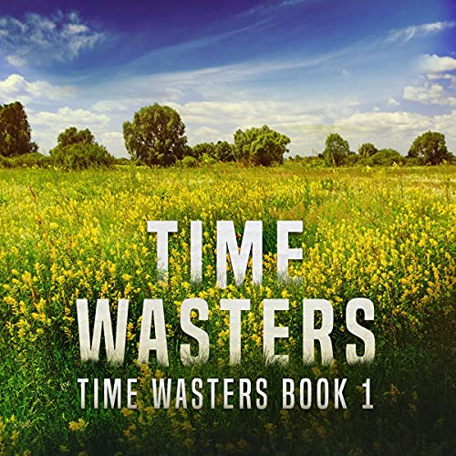 Time Wasters, Book 1 cover art