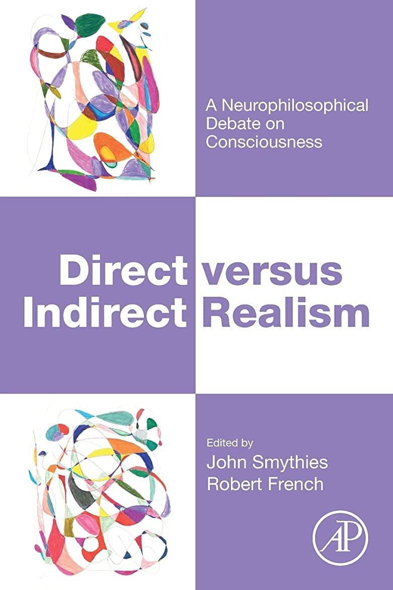 糸取得する政令Direct versus Indirect Realism: A Neurophilosophical Debate on Consciousness