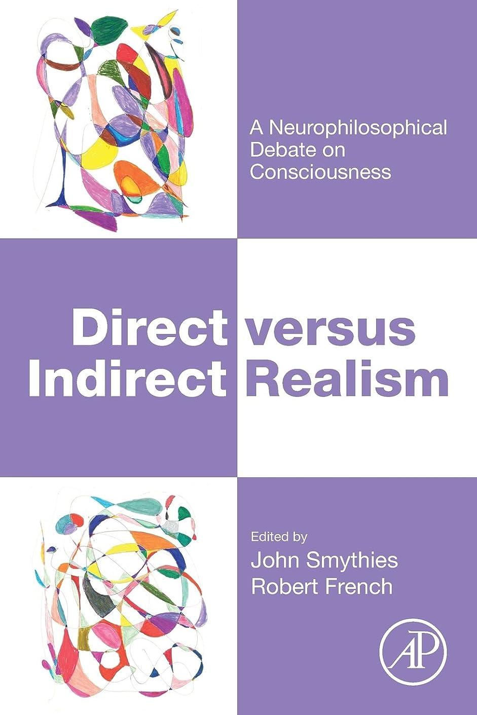 爆発する面積サンダルDirect versus Indirect Realism: A Neurophilosophical Debate on Consciousness