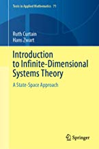 Introduction to Infinite-Dimensional Systems Theory: A State-Space Approach (Texts in Applied Mathematics Book 71)