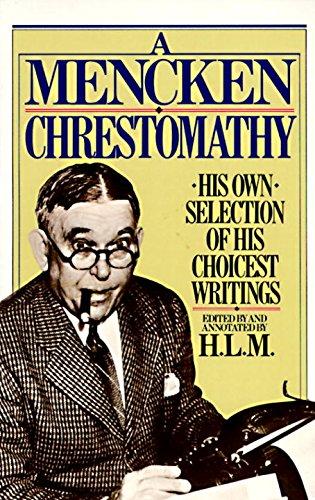 Mencken Chrestomathy (English Edition)