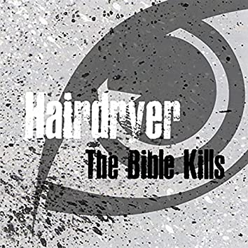 The Bible Kills