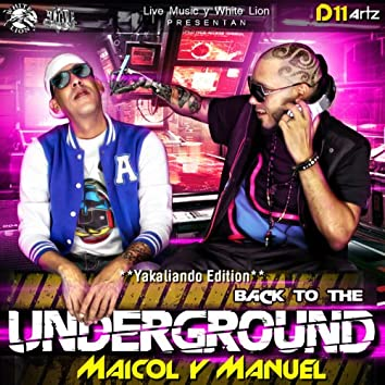 Yakaliando Edition - Back To The Underground