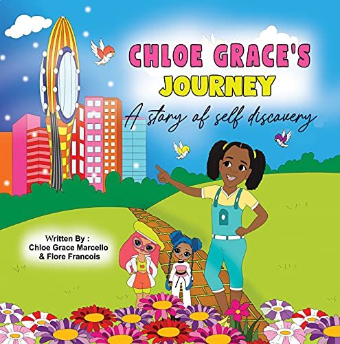 Chloe Grace's Journey - A Story Of Self Discovery (English Edition)