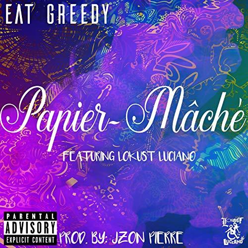 Papier-Mache [Explicit]