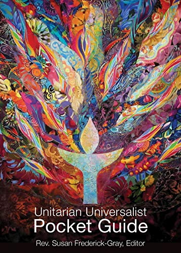 Compare Textbook Prices for The Unitarian Universalist Pocket Guide: Sixth Edition Sixth Edition ISBN 9781558968264 by Frederick-Gray, Susan,Harris-Perry, Melissa