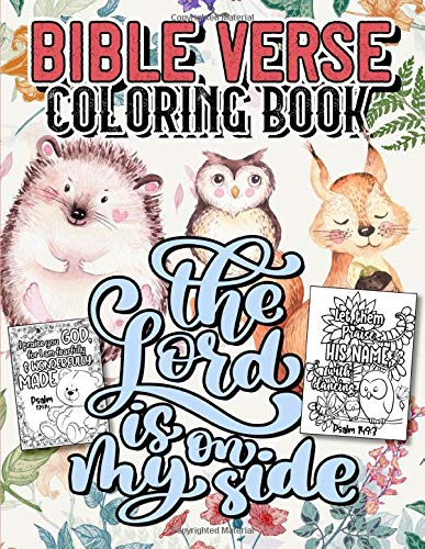 Bible Verse Coloring Book: A Fun Christian Coloring Gift Book for Adults & Kids with Inspirational Bible Verse Quotes, Stress Relieving Animal Designs and Motivational Scripture to Doodle and Colour