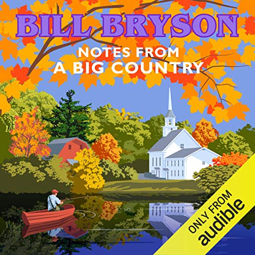 Notes From a Big Country audiobook cover art