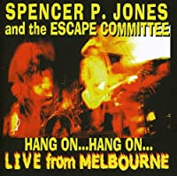 Hang on Hnag on Live from Melbourne