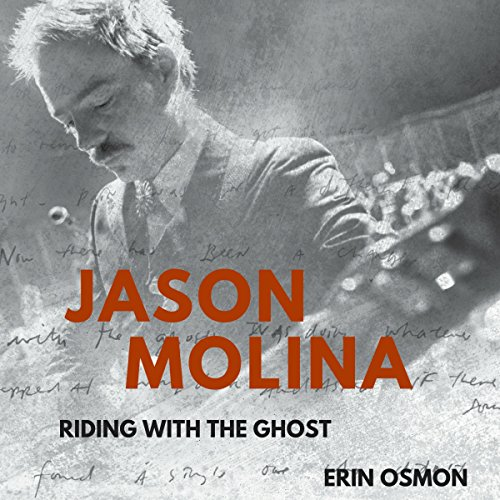 Jason Molina: Riding with the Ghost audiobook cover art