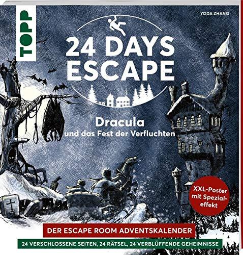 24 DAYS ESCAPE – Der Escape Room Adventskalender: Dracula und das Fest der Verfluchten: 24 verschlossene Rätselseiten und XXL-Poster mit ... Adventskalenderbuch! Wirst du entkommen?