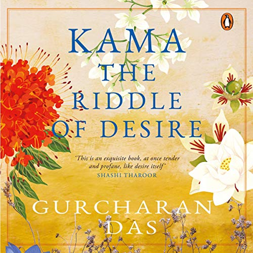 Kama: The Riddle of Desire audiobook cover art