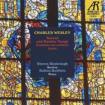 """Charles Wesley: Sacred and Secular Songs """"Geistliche und weltliche Lieder"""""""