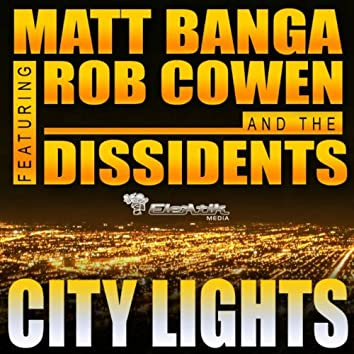 City Lights (feat. Rob Cowen & The Dissidents)