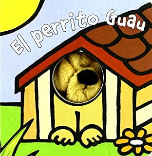 El perrito Guau (Castellano - A Partir De 0 Años -