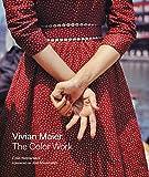 Vivian Maier - The Color Work