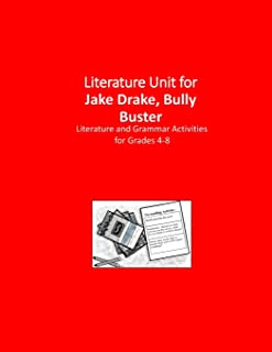 Literature Unit for Jake Drake, Bully Buster: Complete Literature and Grammar Activities